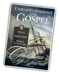 Unto the Furtherance of the Gospel Christian Life Journal